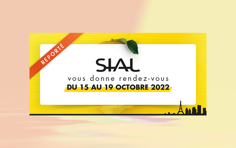 SIAL Paris postponed from 15 to 19 october 2022